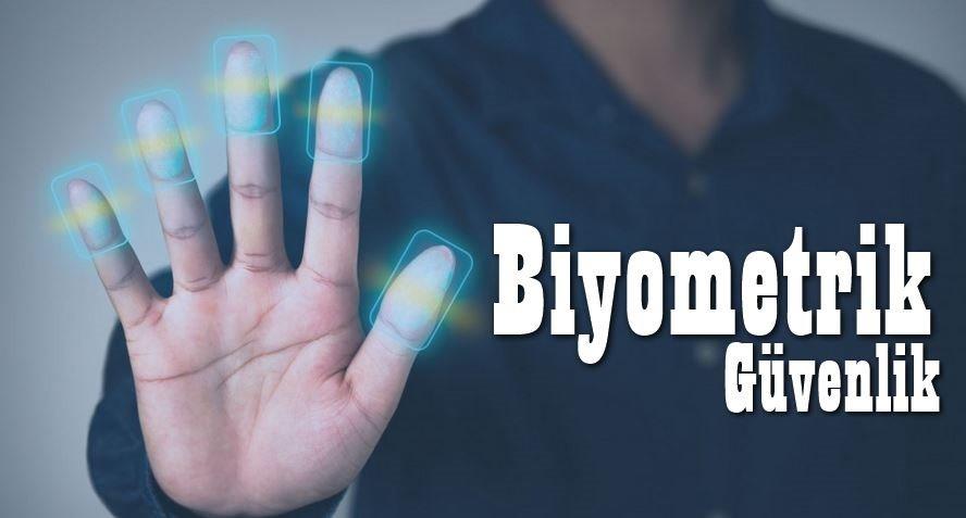 Biyometrik Güvenlik Nedir?