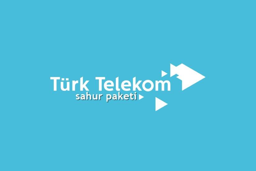 Türk Telekom Sahur Paketi