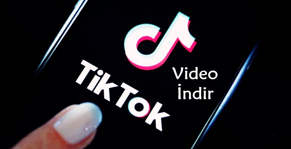 Ücretsiz Tiktok Videosu İndir